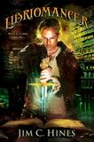Jim C. Hines Magic Ex Libris 1. Libriomancer 2.