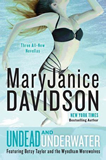 MaryJanice Davidson Queen Betsy: Undead and Undermined 11. Undead and Unstable, Undead and Underwater