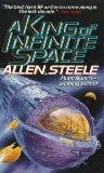 science fiction book reviews Allen Steele Near-Space 1. Orbital Decay 2. Clarke County, Space 3. Lunar Descent 4. The Labyrinth of Night 5. A King of Infinite Space, The Weight, Sex and Violence in Zero-G)