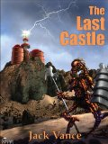 Jack Vance Monsters in Orbit, Space Opera, The Blue World, The Last Castle, Emphyrio, Bad Ronald