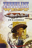 Joe R. Lansdale Ned the Seal 1. Zeppelins West 2. Flaming London 3. Flaming Zeppelins