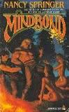Nancy Springer Sea King fantasy book review 1. Madbond 2. Mindbond 3. Godbond