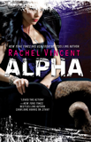 Rachel Vincent book reviews Werecats 1. Stray 2. Rogue 3. Pride 4. Prey 5. Shift 6. Alpha