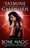 Yasmine Galenorn Sisters of the Moon 1. Witchling 2. Changeling 3. Darkling 4. Dragon Wytch 5. Night Huntress (2009) 6. Demon Mistress (2009) 7. Bone Magic 8. Harvest Hunting
