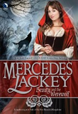 Mercedes Lackey The Sleeping Beauty, Beauty and the Werewolf