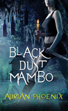 Adrian Phoenix Black Dust Mambo