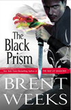 Brent Weeks Lightbringer 1. The Black Prism