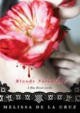 Melissa De La Cruz 1. Blue Bloods 2. Masquerade 3. Revelations 4. The Van Alen Legacy 5. Keys to the Repository 6. Misguided Angels 7. Bloody Valentine