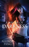 Allison Pang Abby Sinclair 1. Brush of Darkness