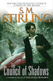 S.M. Stirling The Shadowspawn 1. A Taint in the Blood 2. The Council of Shadows