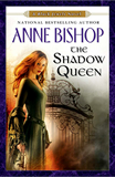 Anne Bishop Black Jewels 6 7 The Shadow Queen 9. Shalador's Lady