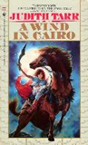 Judith Tarr book reviews A Wind in Cairo Throne of Isis Pillar of Fire King and Goddess