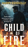 Harry Connolly Twenty Palaces 1. Child of Fire 2. Game of Cages