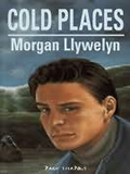 Morgan Llywelyn Cold Places
