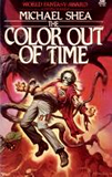 fantasy book reviews Michael Shea A Quest for Simbilis, The Color Out of Time