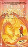 Twelve Treasures Rosemary Edghill review 1. The Sword of Maiden's Tears 2. The Cup of Morning Shadows 3. The Cloak of Night and Daggers