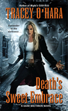urban fantasy book reviews Tracey O'Hara Dark Brethren 1. Night's Cold Kiss 2. Death's Sweet Embrace
