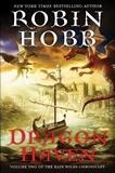fantasy book reviews Robin Hobb The Rain Wild Chronicles 1. Dragon Keeper 2. Dragon Haven