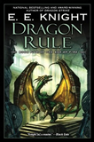 E.E. Knight Age of Fire: 1. Dragon Champion 2. Dragon Avenger 3. Dragon Outcast 4. Dragon Strike 5. Dragon Rule  fantasy book reviews