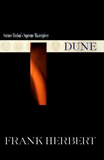 Science Fiction Book reviews Frank Herbert 1. Dune 2. Dune Messiah 3. Children of Dune 4. God Emperor of Dune 5. Heretics of Dune 6. Chapterhouse: Dune