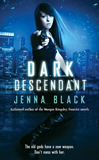 urban fantasy book reviews Jenna Black Descendant 1. Dark Descendant