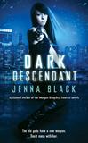 urban fantasy book reviews Jenna Black Descendant 1. Dark Descendant
