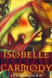 Isobelle Carmody Legendsong 1. Darkfall 2. Darksong 3. Darkbane