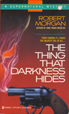 C.J. Henderson Robert Morgan Teddy London Supernatural Detective 1. The Things That Are Not There, 2. The Stench of Fresh Air (Some Things Never Die), 3. The Thing That Darkness Hides