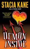 Stacia Kane Megan Chase: 1. Personal Demons 2. Demon Inside 3. Demon Possessed