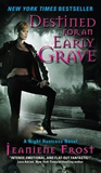 Jeaniene Frost Night Huntress book review paranormal romance 1. Halfway to the Grave 2. One Foot in the Grave 3. At Grave's End 4. An Early Grave 5. This Side of the Grave