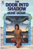 Diane Duane The Tale of the Five 1. The Door into Fire 2. The Door into Shadow 3. The Door into Sunset 4. The Sword and the Dragon