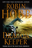 fantasy book reviews Robin Hobb The Rain Wild Chronicles 1. Dragon Keeper 2. Dragon Haven