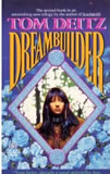Tom Deitz 1. Soulsmith 2. Dreambuilder 3. Wordwright fantasy book reviews