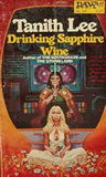 book review Tanith Lee Four-Bee 1. Don't Bite the Sun 2. Drinking Sapphire Wine