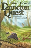 William Horwood The Book of Silence 1. Duncton Wood 2. Duncton Quest 3. Duncton Found 4. Duncton Tales 5. Duncton Rising 6. Duncton Stone