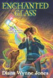 4/6/2010	Diana Wynne Jones 	 Enchanted Glass