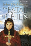 The Fatal Child John Dickinson The Cup of the World 3
