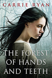 fantasy book reviews Carrie Ryan The Forest of Hands and Teeth