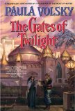 fantasy book review Paula Volsky The Gates of Twilight