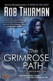 urban fantasy book reviews Rob Thurman The Trickster Novels 1. Trick of the Light 2. The Grimrose Path