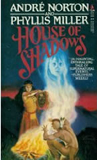 Andre Norton House of Shadows