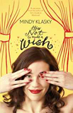fantasy book reviews Mindy L. Klasky As You Wish 1. How Not to Make a Wish 2. When Good Wishes Go Bad 3.