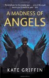 Matthew Swift 1. A Madness of Angels 2. The Midnight Mayor