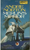 fantasy book review Andre Norton Merlin's Mirror