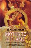 Sarah Ash book review Moths to a Flame, Songspinners, The Lost Child