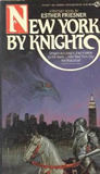 Esther Friesner fantasy book reviews 1. New York by Knight, 2. Elf Defense, 3. Sphynxes Wild