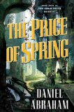book review Daniel Abraham The Long Price Quartet 1. A Shadow in Summer 2. A Betrayal in Winter 3. An Autumn War 4. The Price of Spring