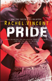 Rachel Vincent book reviews Werecats 1. Stray 2. Rogue 3. Pride 4. Prey