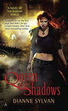 Dianne Sylvan Shadow World 1. Queen of Shadows