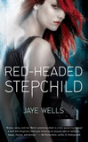 Jaye Wells Sabina Kane 1. Red-headed Stepchild 2. The Mage in Black